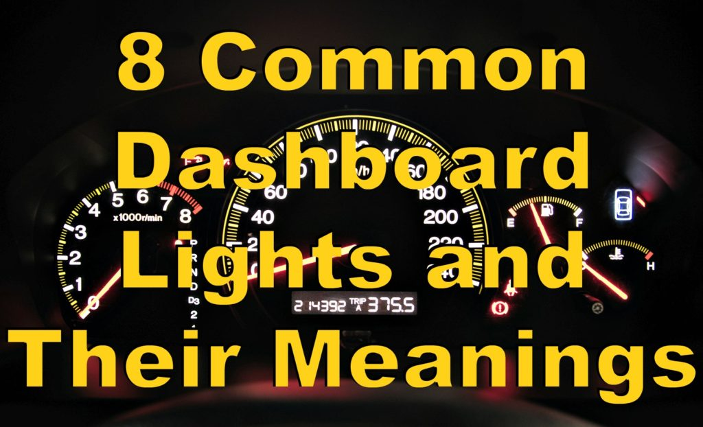 8 Common Dashboard Lights And Their Meanings