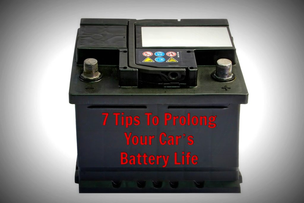 7 Tips To Prolong Your Car's Battery Life