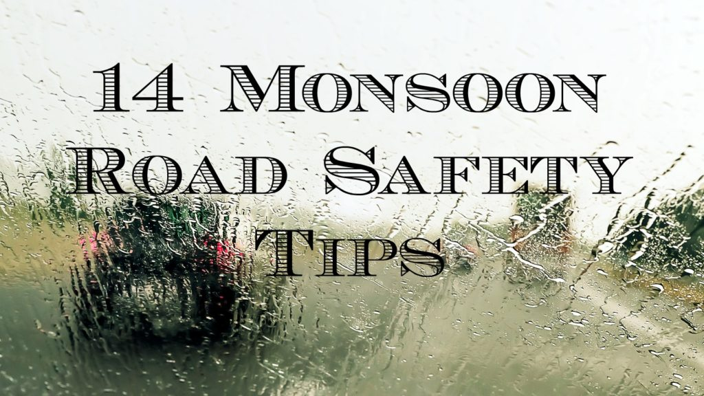 14 Monsoon Road Safety Tips