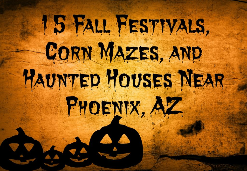 Virginia Auto Service AZ Blog: 15 Fall Festivals, Corn Mazes, and Haunted Houses Near Phoenix, AZ