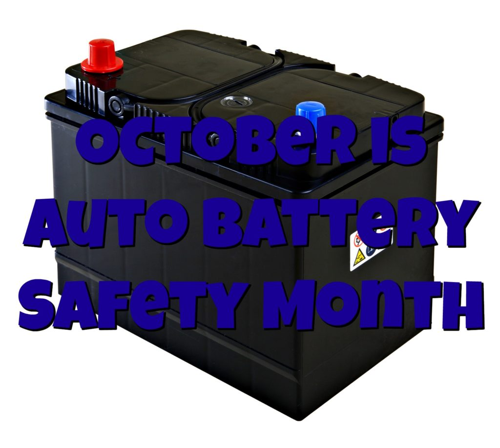 Virginia Auto Service AZ Blog: October is Auto Battery Safety Month