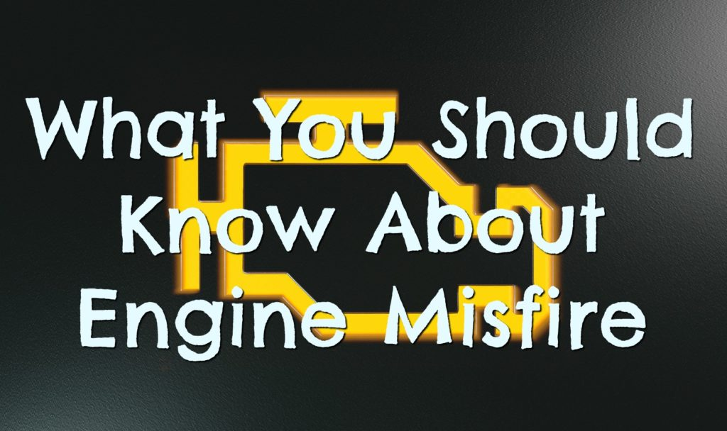 Virginia Auto Service AZ Blog: What You Should Know About Engine Misfire