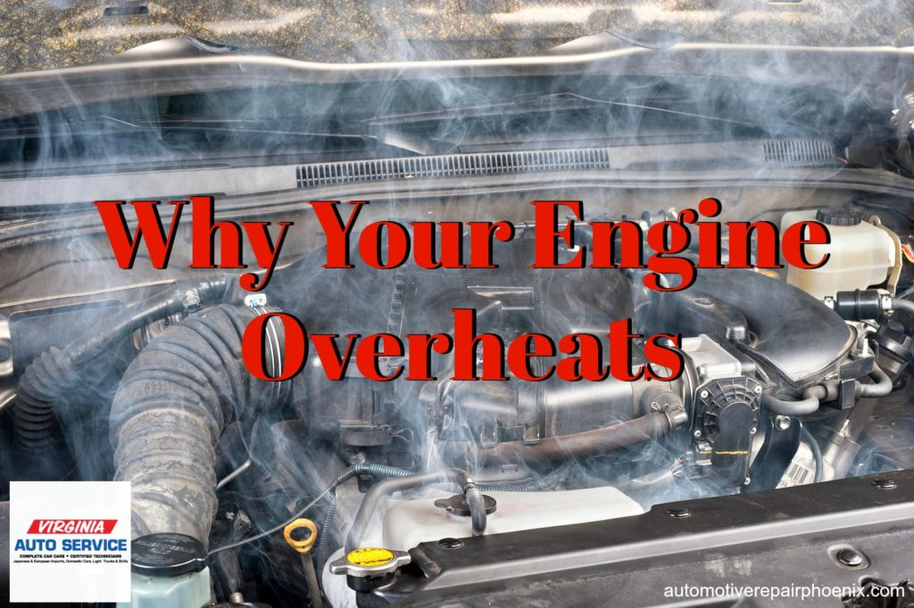Why your engine overheats auto repair shop phoenix arizona making yourself aware of the reasons for a vehicle overheating and understanding the necessary preventive maintenance routines can help you avoid major solutioingenieria Image collections