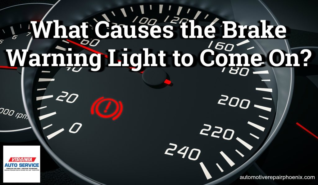 What Causes The Brake Warning Light To Come On Auto Repair