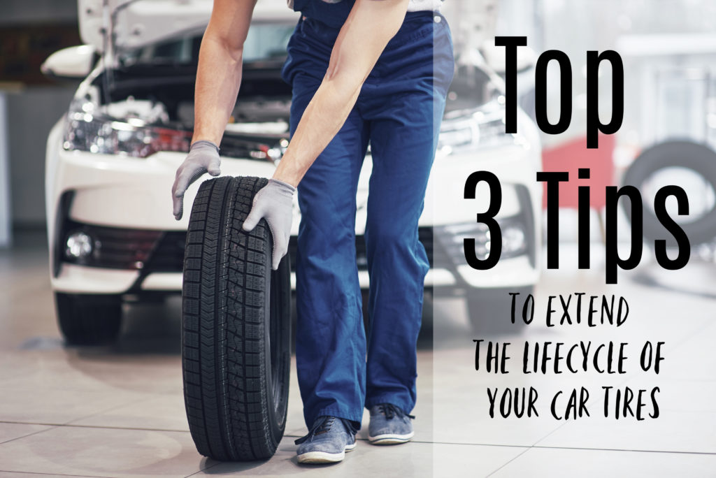 top 3 tips to extend the lifecycle of your car tires