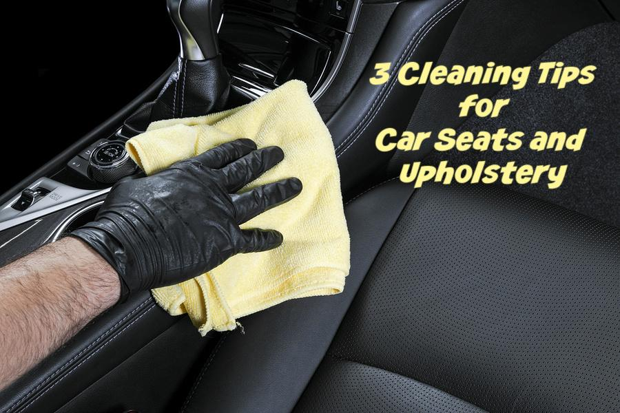 3 cleaning tips for car seats and upholstery